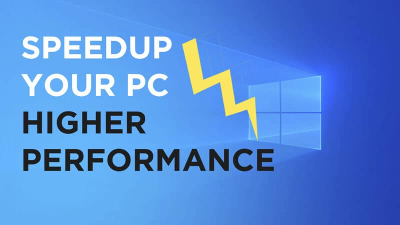 How to Speed Up your Computer or Laptop in Windows 10