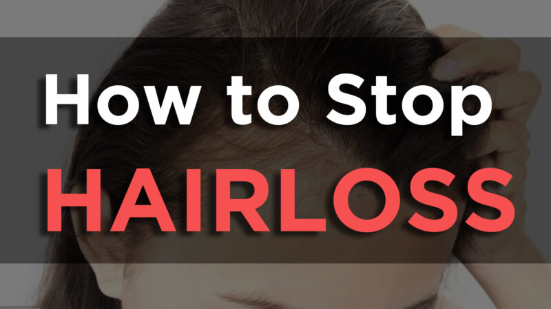 How to Stop Hair Loss Naturally  – 7 Ways To Stop Hairfall