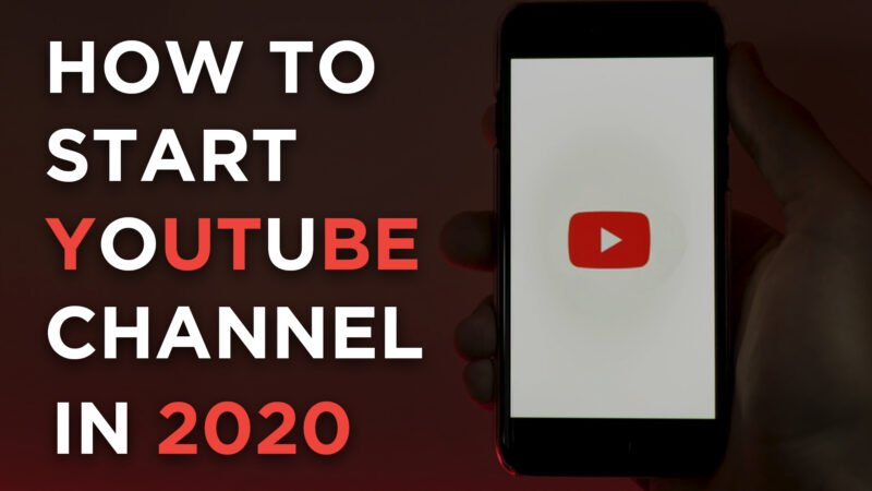 How to Start a Youtube Channel in 2020 ( Ultimate Guide for Beginners)