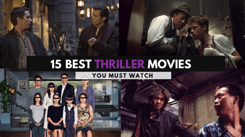 The 15 Best Thriller Movies of All Time You Must Watch