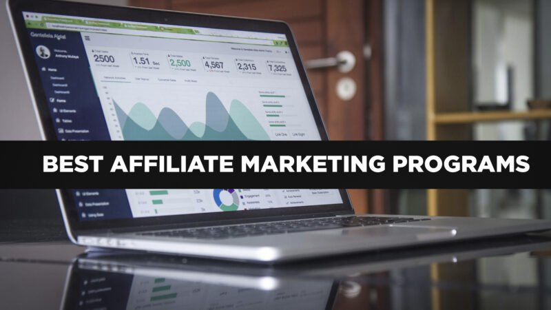 5 Best Affiliate Marketing Programs for Bloggers in 2020