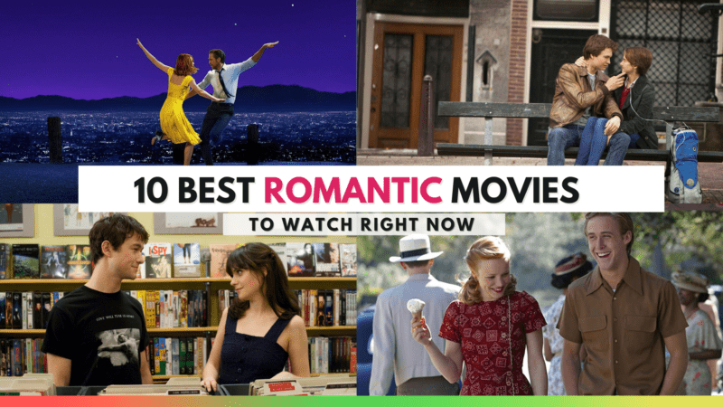 10 Best Romantic Films of The 21st Century to Watch Now