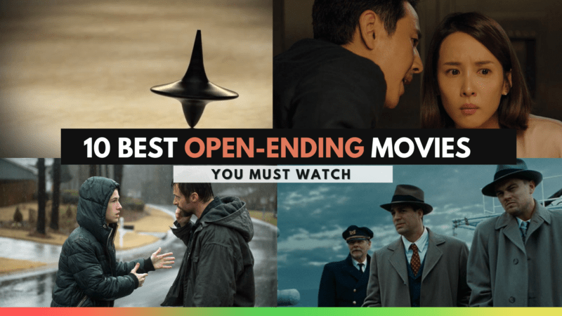 10 Best Open Ending Movies You Must Watch Before You Die