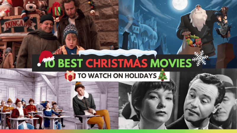 10 Best Christmas Movies Of All Time To Watch On Holidays