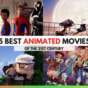 15 Best Animated Movies of the 21st Century