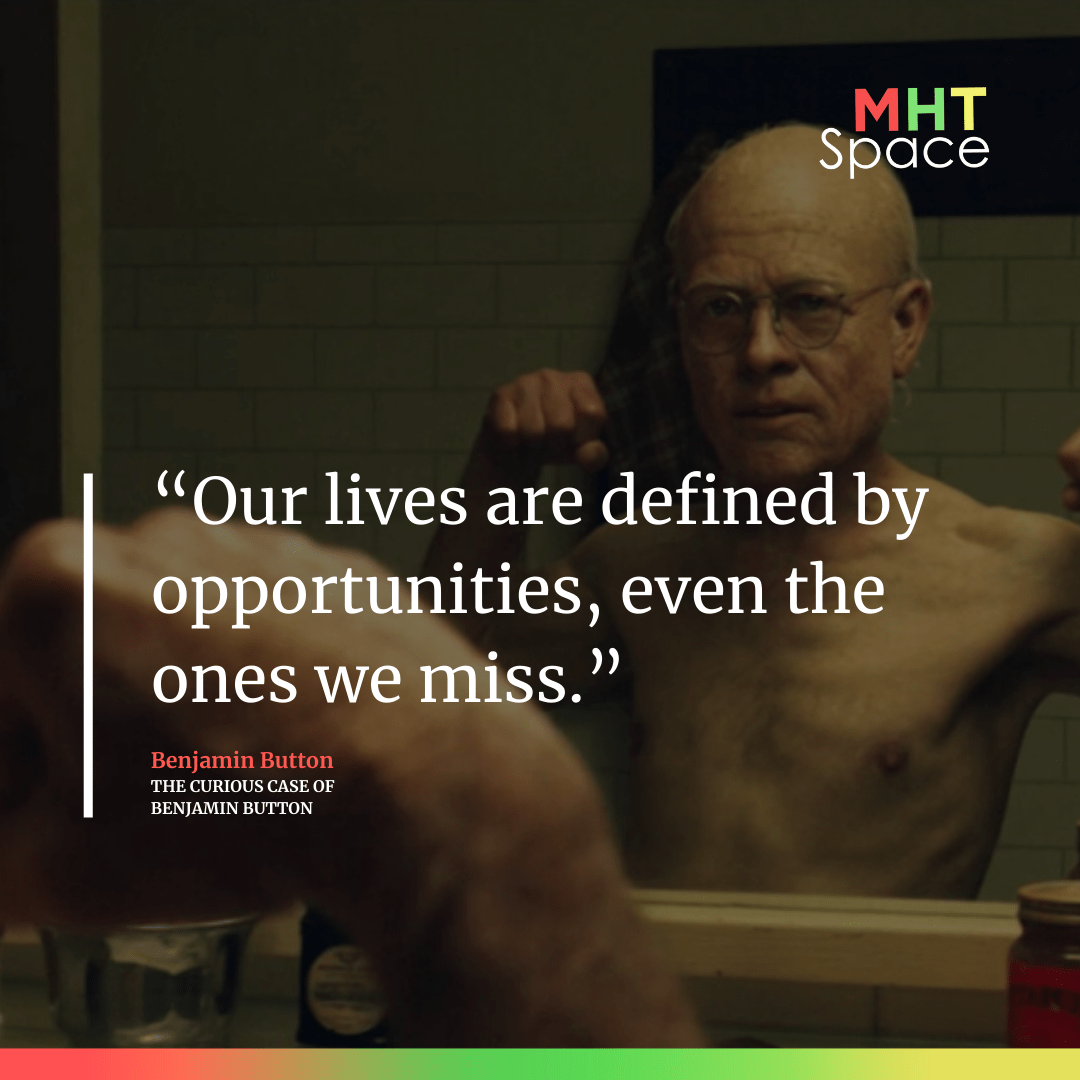 The Curious Case Of Benjamin Button Powerful Movie Quotes
