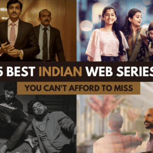 15 Best Indian Web Series 2021 You Can't Afford to Miss